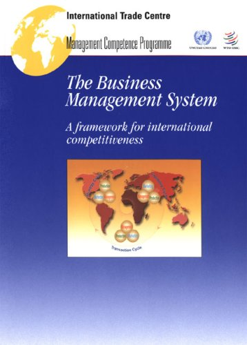 9789291373178: Business Management System, The: A Framework for International Competitiveness (Management Competence Programme)