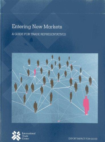 9789291374113: Entering New Markets: A Guide for Trade Representatives