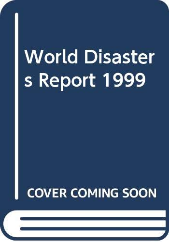 9789291390533: World Disasters Report 1999