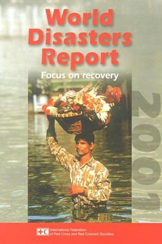 9789291390755: World Disasters Report 2001: Focus on Recovery (Annual Publication)