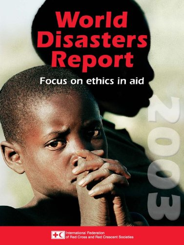 9789291390922: World Disasters Report Focus on Ethics and Aid 2003