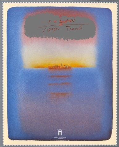 Folon: Voyages : du 18 septembre 1996: Jean Michel Folon