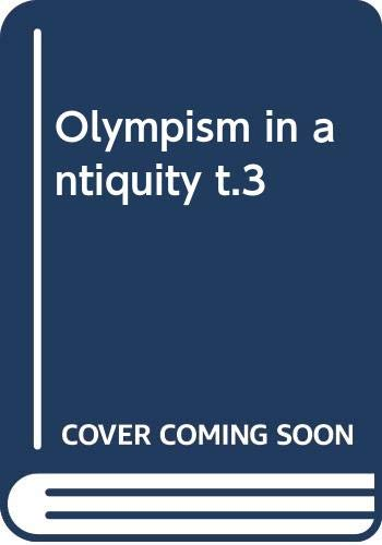 9789291600298: Olympism in antiquity t.3