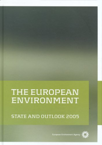 9789291677764: The European Environment: State And Outlook 2005