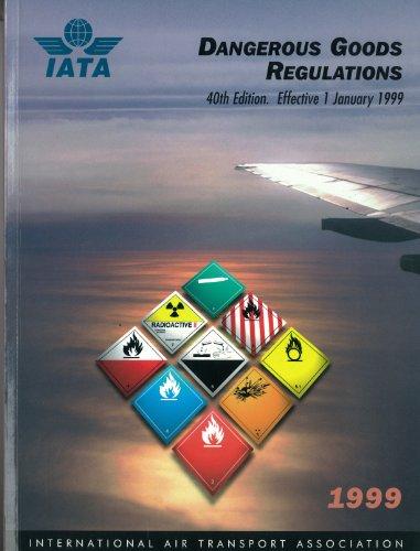 Iata Dangerous Goods Regulations 1999: Iata