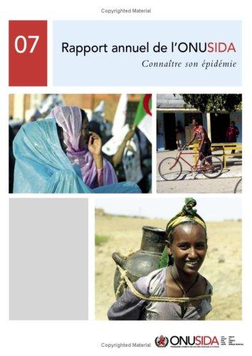 9789291736997: Rapport annuel de l'ONUSIDA 2007: Connaître son épidémie (A UNAIDS Publication)