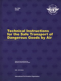 9789292311766: ICAO Technical Instructions for the Safe Transport of Dangerous Goods by Air 2009/10