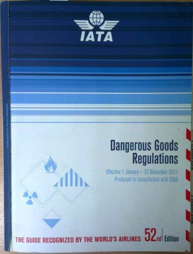 Dangerous Goods Regulations (DGR) 2011 (Bound)