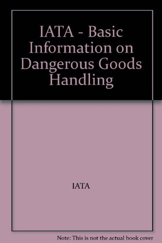 IATA - Basic Information on Dangerous Goods: IATA