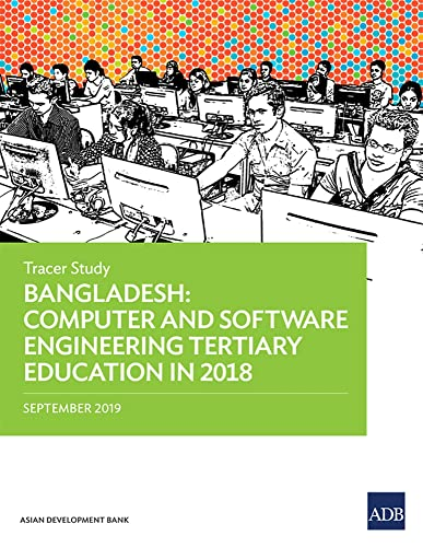 9789292617288: Bangladesh: Computer and Software Engineering Tertiary Education in 2018 – Tracer Study