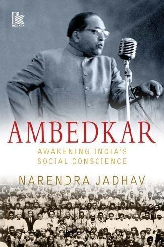 Dr Ambedkar: Awakening Indias Social Conscience: Narendra Jadhav