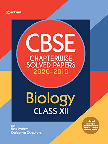 CBSE Biology Chapterwise Solved Papers Class 12