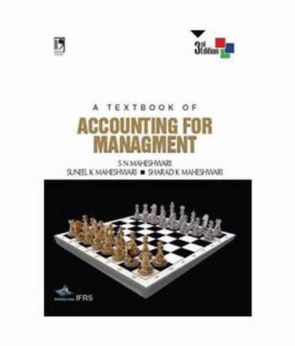 A Textbook of Accounting for Management, (Third: S K Maheshwari,S