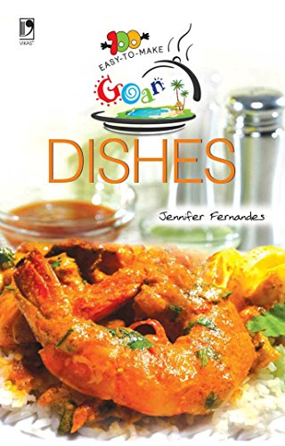 9789325956940: 100 EASY TO MAKE GOAN DISHES (NEW COVER)