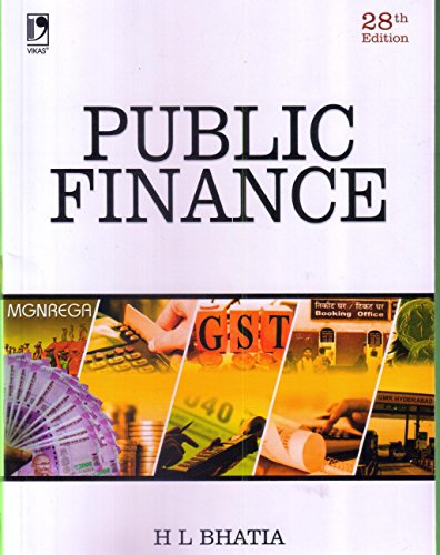 Public Finance (Twenty Seventh Edition): H L Bhatia