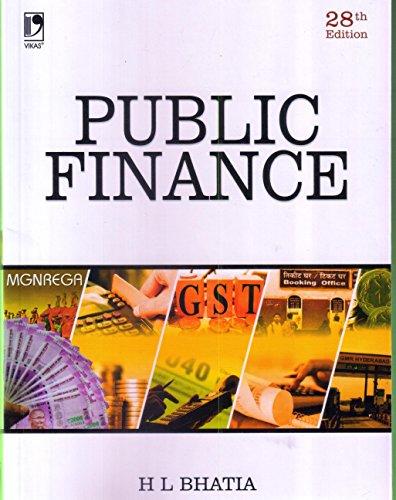 Public Finance (Twenty Seventh Edition): H L Bhatia