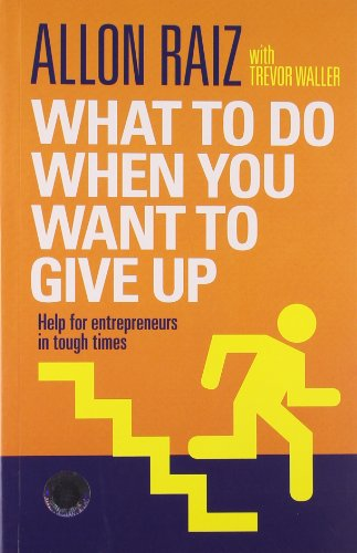 9789325974920: TIMES GROUP BOOKS What To Do When You Want To Give Up