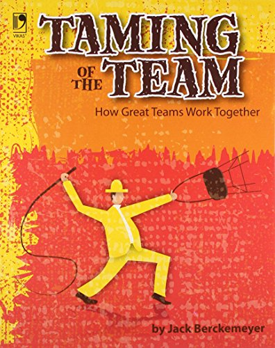 9789325978416: Taming of The Team: How Great Teams Work Together