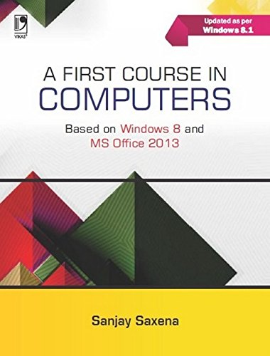 9789325980822: A First Course In Computers (Based on Windows 8 and MS Office 2013)