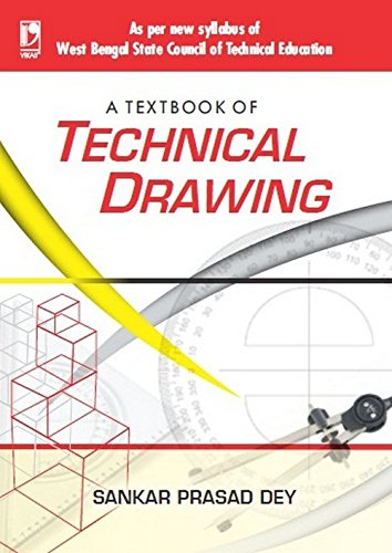 A TEXTBOOK OF TECHNICAL DRAWING (WBSCTE): S. CHAND PUBLISHING