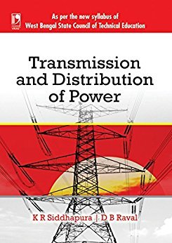 Transmission and Distribution of Power: D.B. Raval K.R.