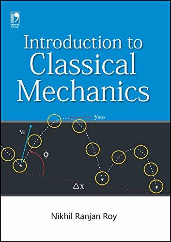 INTRODUCTION TO CLASSICAL MECHANICS: NIKHIL RANJAN ROY