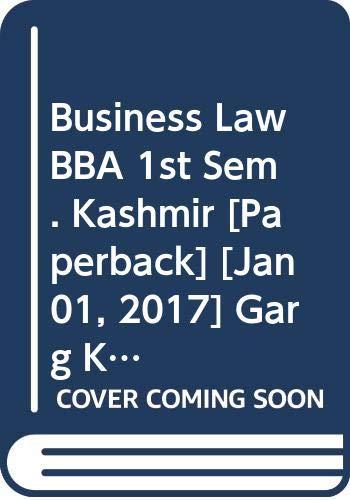 Business Law BBA 1st Sem. Kashmir: Garg K.C., Sharma