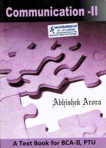 Communication II, BCA 2nd Sem. PTU: Arora Abhishek