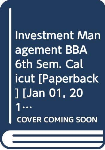 Investment Management.(BBA.,6th Seme.,Calicut): Inderpal Singh