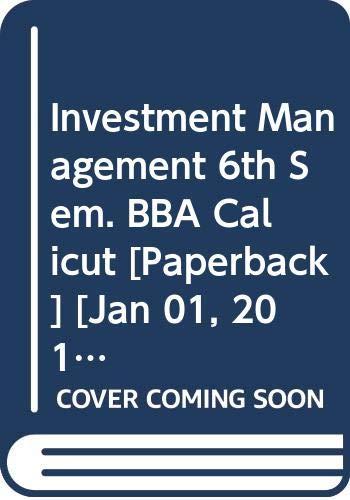 Investment Management 6th Sem. BBA Calicut: Gupta Shashi K.,
