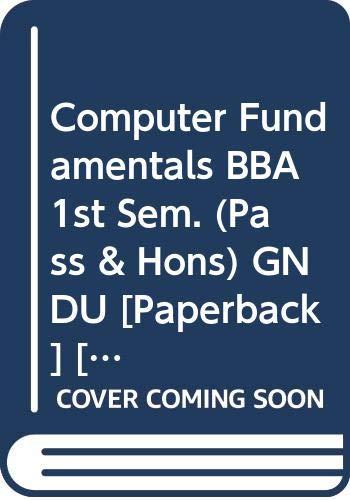 Computer Fundamentals BBA 1st Sem. (Pass &: Rachhpal Singh, Sharma