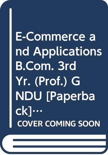 E-Commerce and Applications B.Com. 3rd Yr. (Prof.): Rachhpal Singh, Sharma