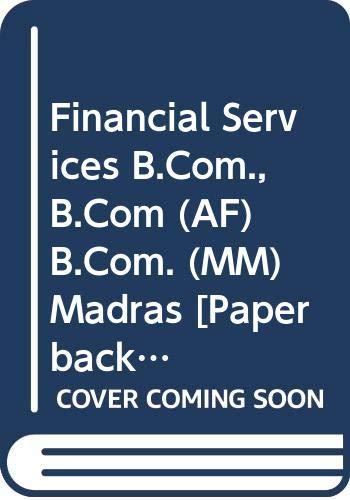 Financial Services B.Com., B.Com (AF) B.Com. (MM): Gupta Shashi K.,