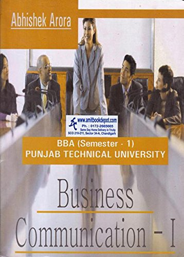 Business Communication I BBA 1st Semester PTU: Arora Abhishek, Kaur