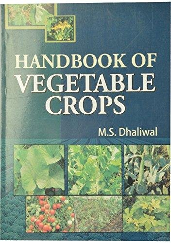 Handbook of Vegetable Crops: Dhaliwal M.S.