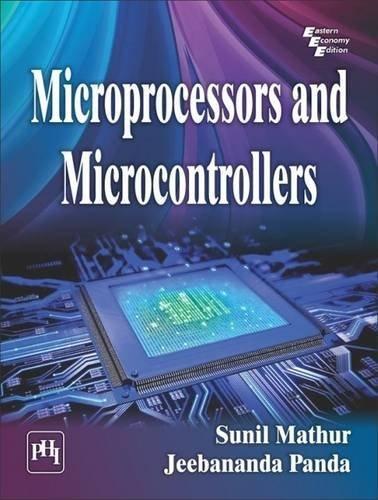 Microprocessors and Microcontrollers BCA 4th Sem. PTU: Bhardwaj S., Puneet