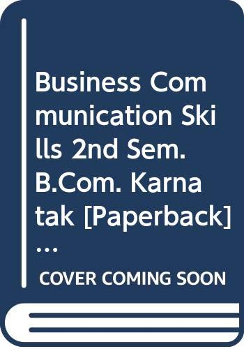 Business Communication Skills 2nd Sem. B.Com. Karnatak: Arora Abhishek