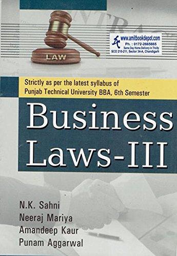 Business Laws BBA III 6th Semester PTU: Sahni N.K., Mariya