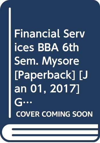 Financial Services BBA 6th Sem. Mysore: Gupta Shashi K.,
