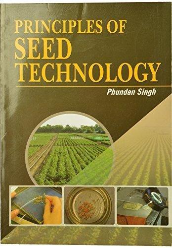 Principles of Seed Technology: Phundan Singh