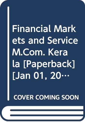 Financial Markets and Service (M.Com. Kerala): Gupta Shashi K.,