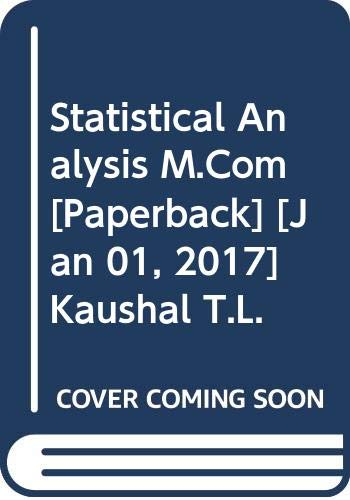 Statistical Analysis M.Com: Kaushal T.L.