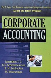 Corporate Accounting B.Com. 3rd Sem. Bangalore: Janardhan T.G., Shree
