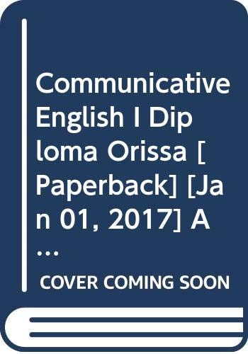 Communicative English I Diploma Orissa: Arora Abhishek, Satpathy