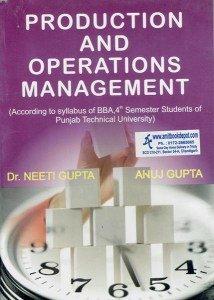 Production and Operation Management BBA 4th Sem.: Gupta Neeti, Gupta