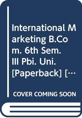 International Marketing B.Com. 6th Sem. III Paperbacki.: Arora Manoj