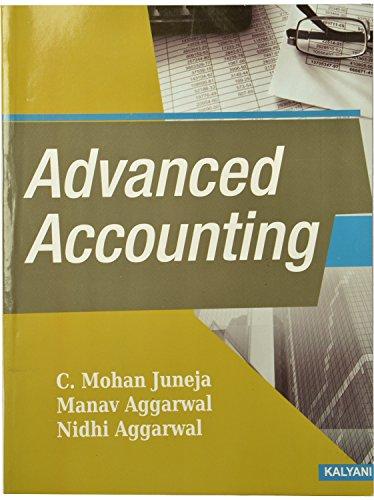 Advanced Accounting B.Com. (Prof.) 2nd PTU: Juneja C. Mohan,