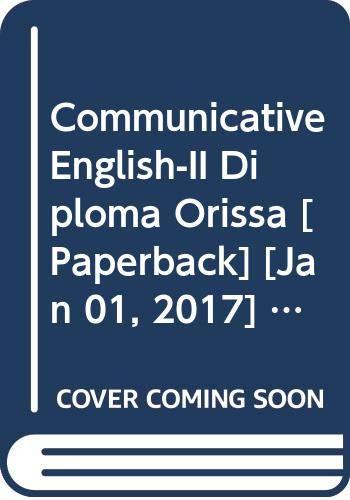 Communicative English-II Diploma Orissa: Arora Abhishek, Satpathy