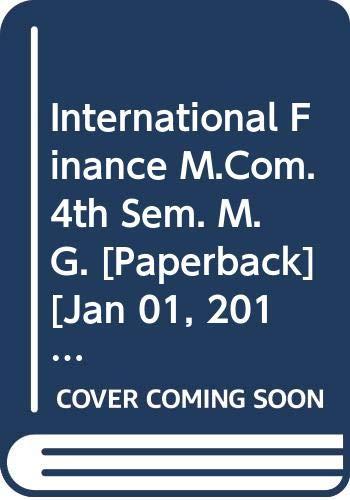 International Finance M.Com. 4th Sem. M.G.: Vincant Binoy