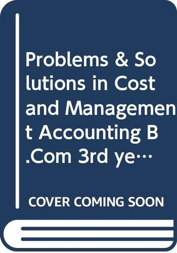 Problems & Solutions in Cost and Management: Jain S.P., Narang